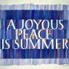 a joyous peace is summer